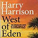 West of Eden Audiobook by Harry Harrison Narrated by Christian Rummel