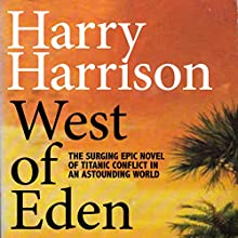 West of Eden (       UNABRIDGED) by Harry Harrison Narrated by Christian Rummel
