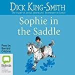 Sophie in the Saddle | Dick King-Smith