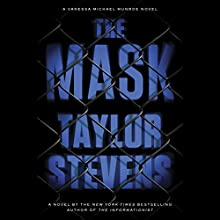 The Mask: Vanessa Michael Munroe, Book 5 (       UNABRIDGED) by Taylor Stevens Narrated by Hillary Huber