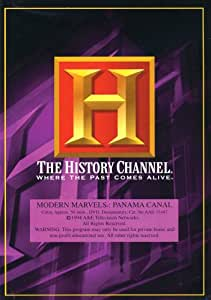 Modern Marvels: Panama Canal  (The History Channel)