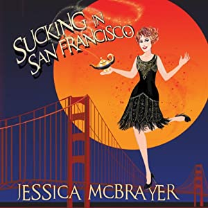Sucking in San Francisco Audiobook