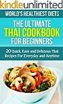 Thai Cookbook for Beginners: 20 Quick...