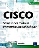 echange, troc André Vaucamps - CISCO - Sécurité des routeurs et contrôle du trafic réseau