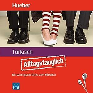 Alltagstauglich Türkisch Hörbuch