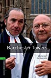img - for Oxford Bookworms Library: Barchester Towers: Level 6: 2,500 Word Vocabulary (Oxford Bookworms Library: Stage 6) book / textbook / text book