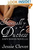 Inevitably a Duchess: A Spy Series Novella (The Spy Series)