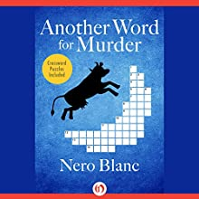 Another Word for Murder (       UNABRIDGED) by Nero Blanc Narrated by Noah Michael Levine