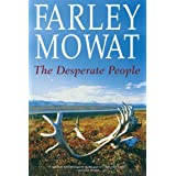 Desperate Peopleby Farley Mowat
