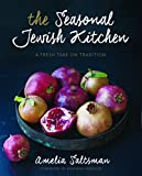 img - for The Seasonal Jewish Kitchen: A Fresh Take on Tradition book / textbook / text book