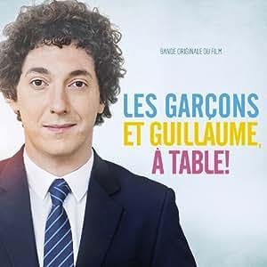 Les Garçons et Guillaume, À Table ! (Ost)