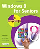 Michael Price Windows 8 for Seniors In Easy Steps