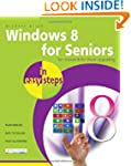Windows 8 for Seniors in Easy Steps