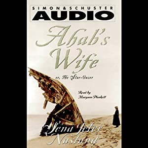 Ahab's Wife: The Star-Gazer | [Sena Jeter Naslund]