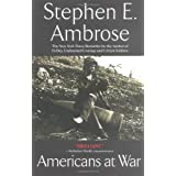 Americans at War ~ Stephen E. Ambrose