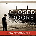 Closed Doors (       UNABRIDGED) by Lisa O'Donnell Narrated by Simon Vance