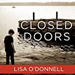 Closed Doors | Lisa O'Donnell