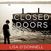Closed Doors | [Lisa O'Donnell]