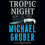 Tropic of Night | Michael Gruber