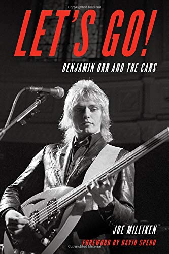 Lets Go! Benjamin Orr and The Cars [Milliken, Joe] (Tapa Dura)