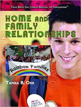 Home and Family Relationships (Teens: Being Gay, Lesbian, Bisexual, Or Transgender)