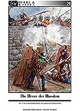 """Die Heere der Hussiten: Teil 2: Die Hussitenkreuzzüge und """"Herrliche Heerfahrten"""" (Heere & Waffen)"""