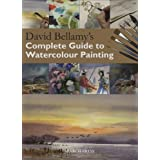 David Bellamy's Complete Guide to Watercolour Paintingby David Bellamy