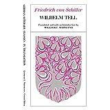 Wilhelm Tell (German Literary Classics in Translation) ~ Friedrich von Schiller