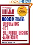 Ultimate Book of Forming Corps, LLCs,...