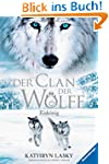Der Clan der W�lfe 4: Eisk�nig