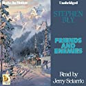Friends and Enemies: Fortunes of the Black Hills, Book 4 (       UNABRIDGED) by Stephen Bly Narrated by Jerry Sciarrio
