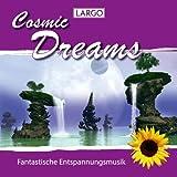 Cosmic Dreams - Entspannungsmusik, Meditation, Wellness (Gema-Frei)
