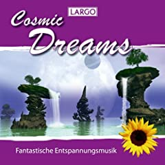 Cosmic Dreams - Entspannungsmusik, Meditation, Wellness (Gema-Frei)