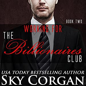 Working for the Billionaires Club Audiobook