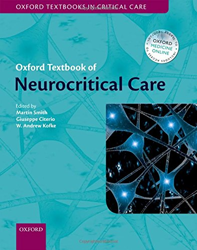 Oxford Textbook of Neurocritical Care From Oxford University Press