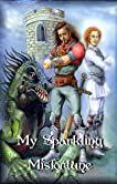 My Sparkling Misfortune (Lakeland Knight)