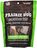 Prairie Dog Pet Products Smokehouse Jerky, 15 oz., Country Chicken