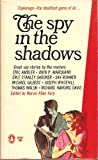img - for Spy in the Shadows book / textbook / text book