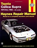 Mike Stubblefield Toyota Celica Supra (1979-1992) Automotive Repair Manual (Haynes Automotive Repair Manuals)