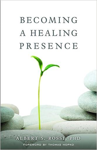 Becoming a Healing Presence