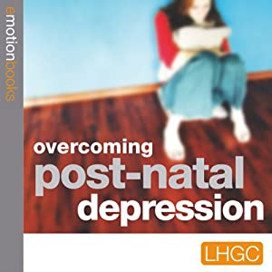 Stopping Post Natal Depression Audiobook