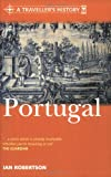 A Traveller's History of Portugal (Traveller's History) (030436245X) by Robertson, Ian