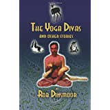 The Yoga Divas and Other Stories ~ Rob Dinsmoor