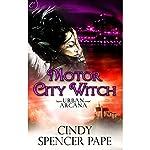 Motor City Witch | Cindy Spencer Pape