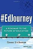 #EdJourney: A Roadmap to the Future of Education