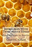 Beekeeping With Twenty-five Hives