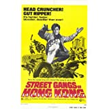 Street Gangs of Hong Kong Plakat Movie Poster (11 x 17 Inches - 28cm x 44cm) (1974)