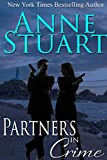 Partners in Crime (Anne Stuart's Bad Boys Book 4)