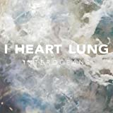 Interoceans I Heart Lung