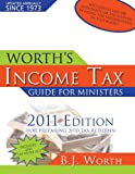 Worth's Income Tax Guide for Ministers, 2011 Edition